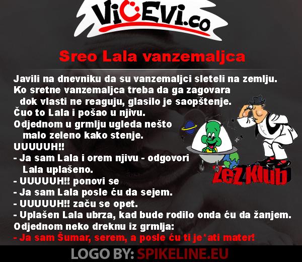 Sreo Lala vanzemaljca @ vicevi o Vojvođanima - vicevi o Lali