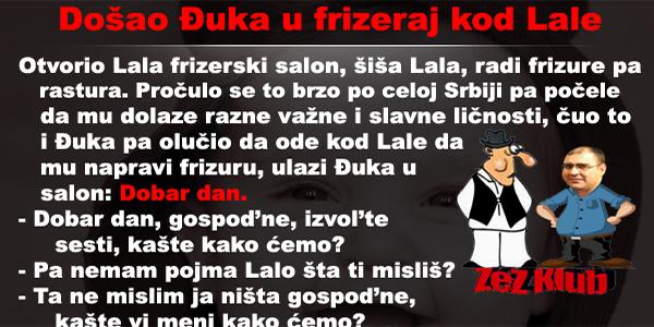 dosao-duka-u-frizeraj-kod-lale-2
