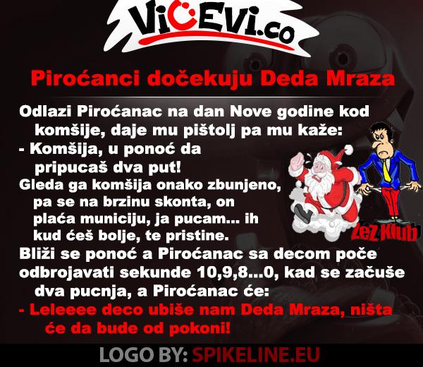 Piroćanci dočekuju Deda Mraza @ vicevi o Piroćancima - jug Srbije