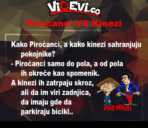Piroćanci VS Kinezi @ Vicevi Jug Srbije, vicevi o Piroćancima