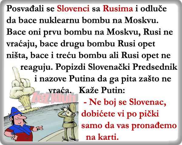 Zaratili Slovenci sa Rusijom @ vicevi o Slovencima – narodi