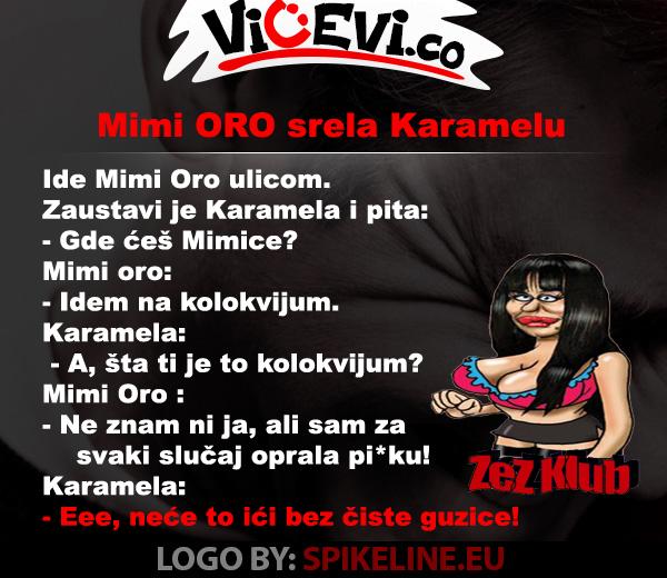 Mimi ORO srela Karamelu @ vicevi o Javnim Ličnostima