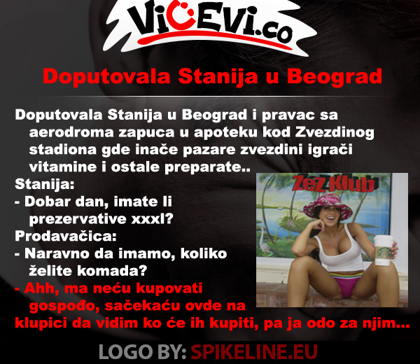 Doputovala Stanija u Beograd @ vicevi o Javnim ličnostima