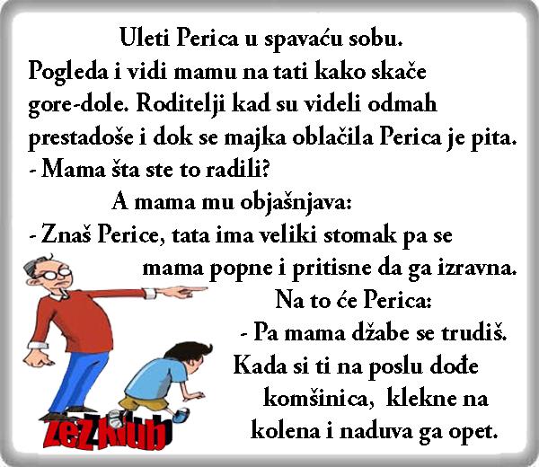 Uleteo Perica u spavaću sobu @ vicevi o Perici