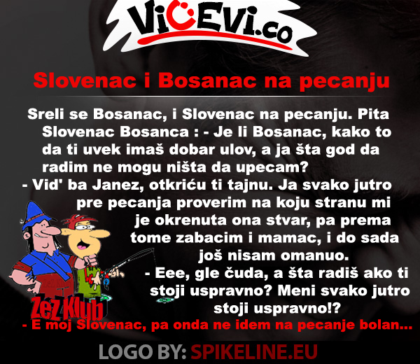 Slovenac i Bosanac na pecanju @ vicevi Bosanci - Slovenci