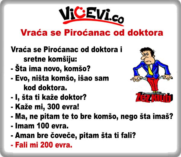 Vraća se Piroćanac od doktora, 19 Jug Srbije, vicevi o Piroćancima
