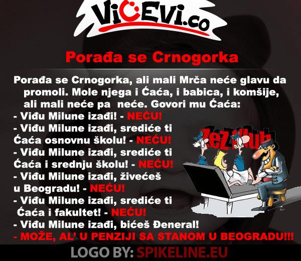 Porađa se Crnogorka, 22  vicevi o Crnogorcima