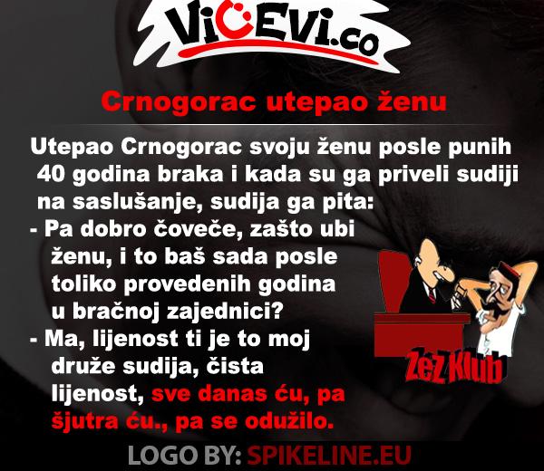 Crnogorac utepao ženu, vicevi o Crnogorcima