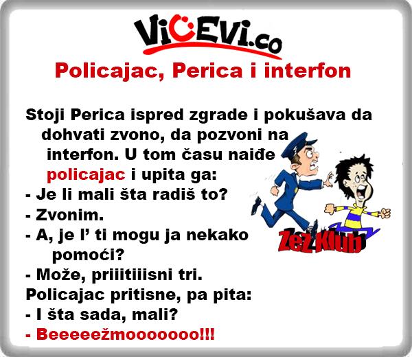 Policajac, Perica i interfon, vicevi o Perici, Policajcima