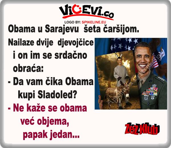 Obama U Sarajevu šeta čaršijom @ Vicevi o Političarima