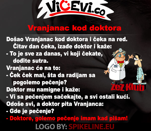 Vranjanac kod doktora, vicevi o Doktorima, Jug Srbije, Vicevi o Vranjancima