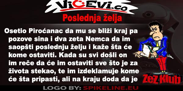 Poslednja želja @ vicevi o Piroćancima - jug Srbije