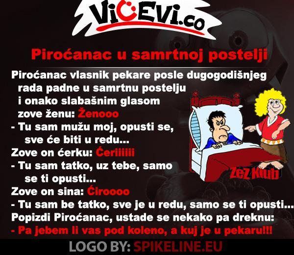 Piroćanac u samrtnoj postelji, vicevi Jug Srbije, vicevi o Piroćancima