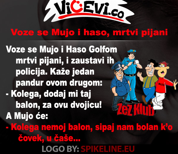 Voze se Mujo i Haso mrtvi pijani, vicevi o Bosancima, Mujo, Haso i Policajci