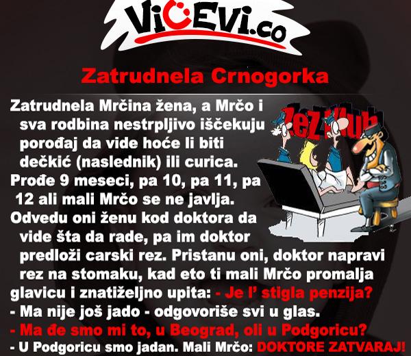 Zatrudnela Crnogorka, vicevi o Crnogorcima