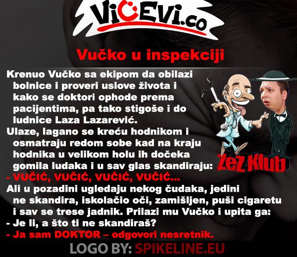 Vučko u inspekciji @ vicevi o Ludacima, Političarima