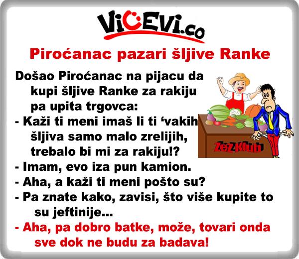 Piroćanac pazari šljive Ranke @ vicevi Piroćanci