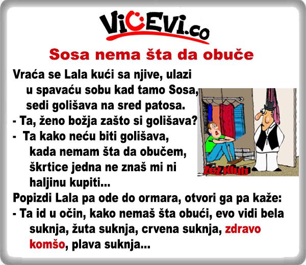 Sosa nema šta da obuče @ vicevi o Vojvođanima