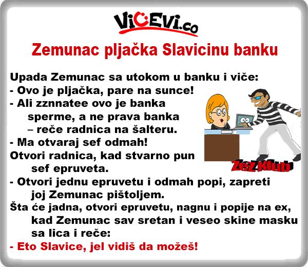 Zemunac pljačka Slavicinu banku @ vicevi o Zemuncima