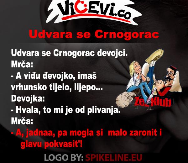 Udvara se Crnogorac, vicevi o Crnogorcima
