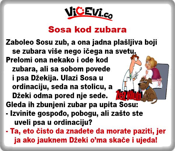 Sosa kod zubara, vicevi o Vojvođanima, Doktorima , Zubarima