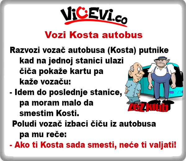 Vozi Kosta autobus @ vicevi o Vozačima, Autobus