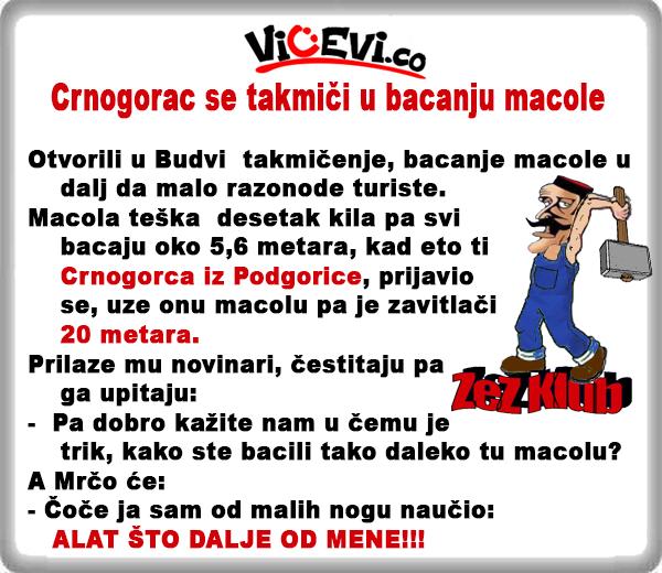 Crnogorac se takmiči u bacanju macole @ vicevi o Crnogorcima