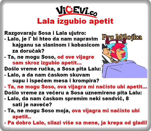 Lala izgubio apetit @ vicevi o Vojvođanima, vicevi o Sosi i Lali
