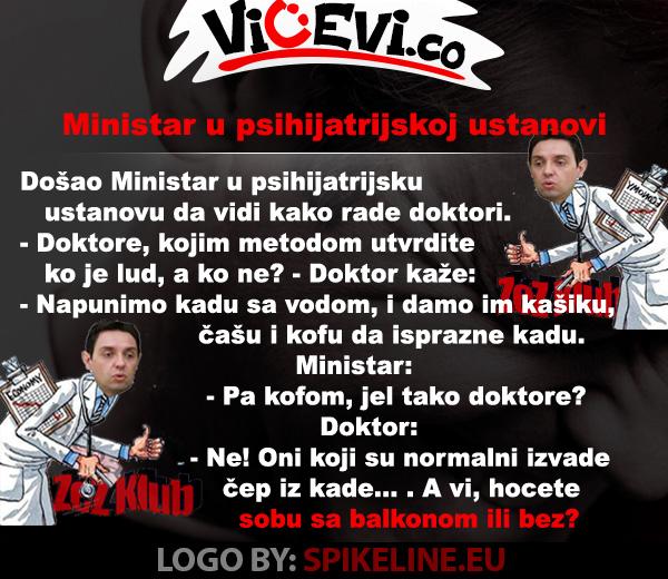 Ministar u psihijatrijskoj ustanovi @ vicevi o političarima