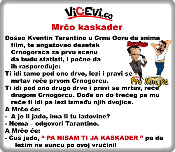 Mrčo kaskader @ vicevi o Crnogorcima