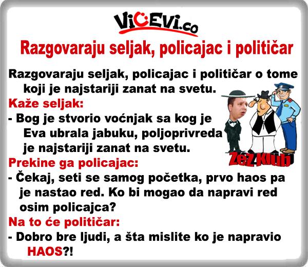 Razgovaraju seljak, policajac i političar @Vicevi o Političarima