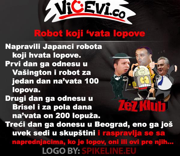 Robot koji 'vata lopove @ Vicevi o Političarima