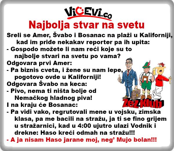 Najbolja stvar na svetu @ Vicevi o Bosancima, Vicevi o Amerikancima, Vicevi o Nemcima