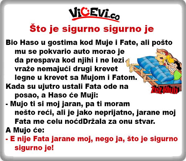 Što je sigurno sigurno je @ Vicevi o Bosancima, vicevi o Muji i Fati