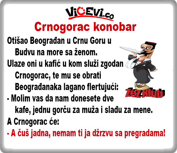 Crnogorac konobar @ Vicevi o Crnogorcima