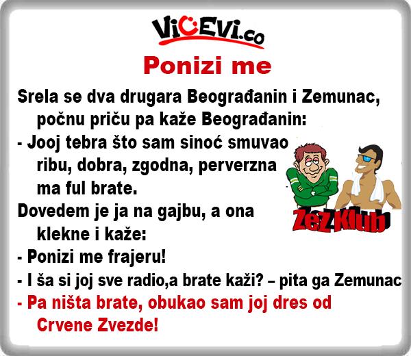 Ponizi me @ Vicevi o Zemuncima i Beograđanima