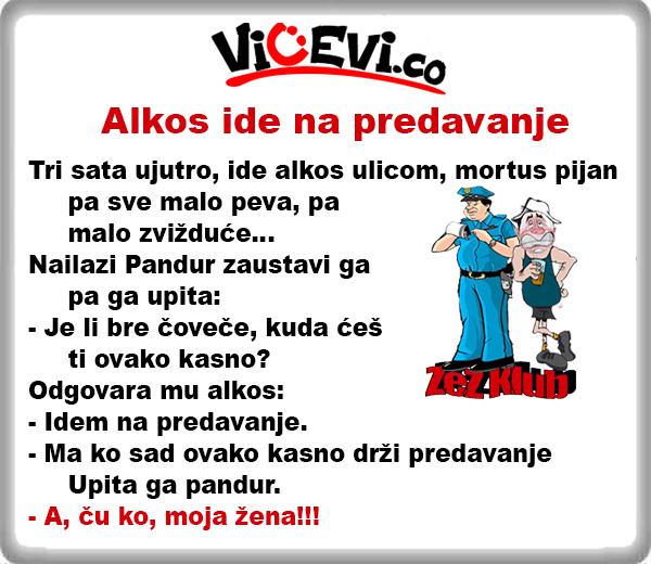 Alkos ide na predavanje @ Vicevi o Alkosima
