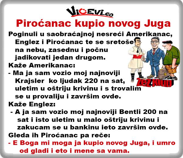 Piroćanac kupio novog Juga @ Vicevi Jug Srbije, vicevi o Piroćancima