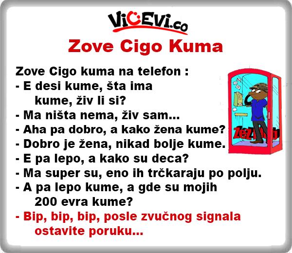 Zove Cigo Kuma @ Vicevi o Cigi