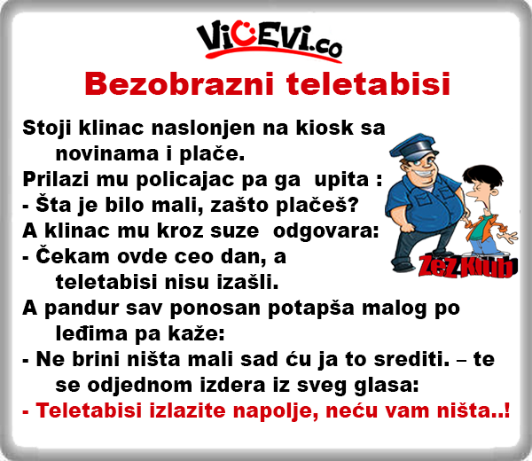 Bezobrazni  teletabisi @ vicevi o Policajcima, pandurima