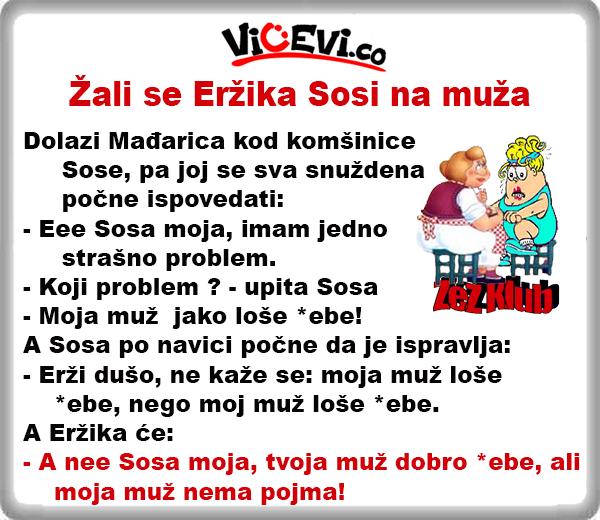 Žali se Eržika Sosi na muža @  Vicevi o Vojvođanima, o Sosi, Lali i Mađarici