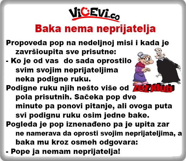 Baka nema neprijatelja @ Vicevi o babi i dedi, vicevi o popovima i časnim sestrama