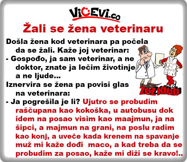Žali se žena veterinaru @ Vicevi o Mužu i Ženi