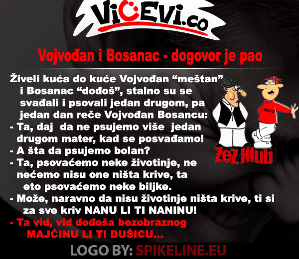 Vojvođan i Bosanac – dogovor je pao @ vicevi o Vojvođanima, Bosancima